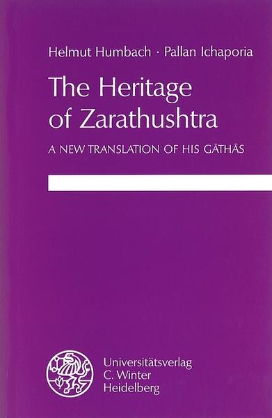 The Heritage of Zarathushtra als Buch