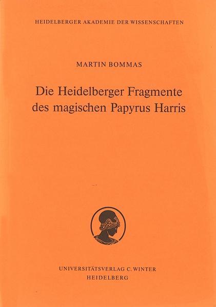 Die Heidelberger Fragmente des Magischen Papyrus Harris als Buch