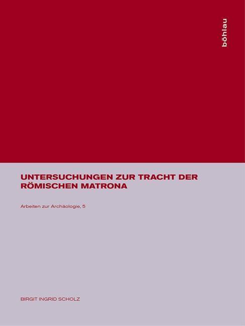 Untersuchungen zur Tracht der römischen matrona als Buch