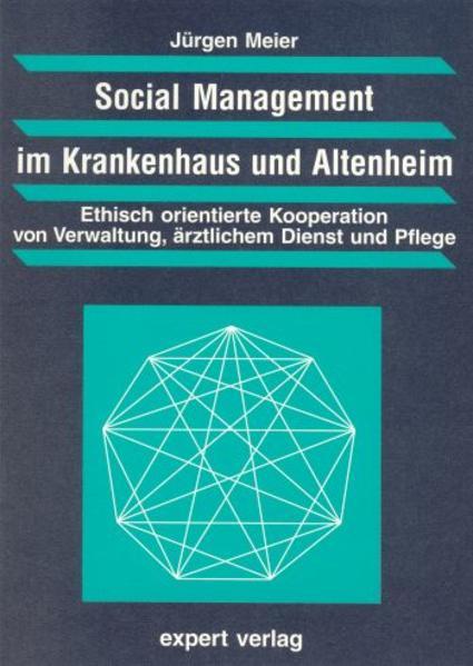 Social Management im Krankenhaus und Altenheim als Buch