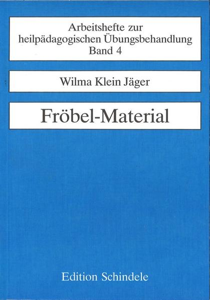 Fröbel - Material als Buch