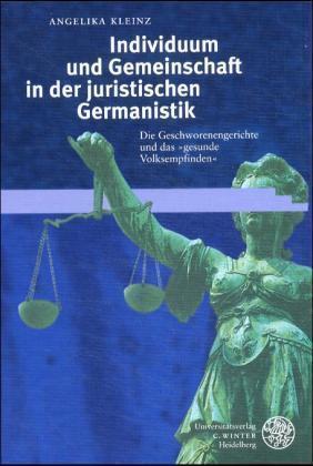 Individuum und Gemeinschaft in der juristischen Germanistik als Buch