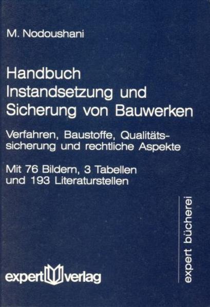 Handbuch Instandsetzung und Sicherung von Bauwerken als Buch