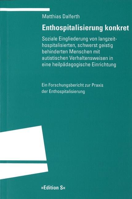 Enthospitalisierung konkret als Buch