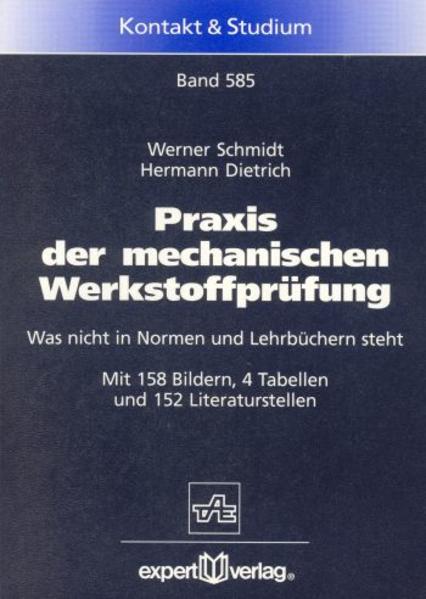 Praxis der mechanischen Werkstoffprüfung als Buch