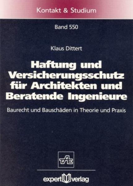 Haftung und Versicherungsschutz für Architekten und Beratende Ingenieure als Buch