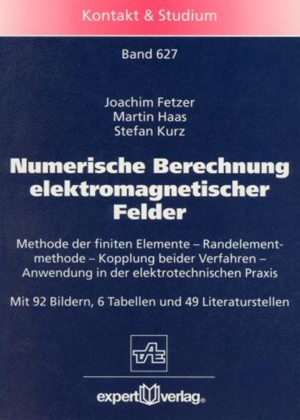 Numerische Berechnung elektromagnetischer Felder als Buch
