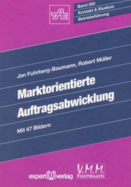 Marktorientierte Auftragsabwicklung als Buch