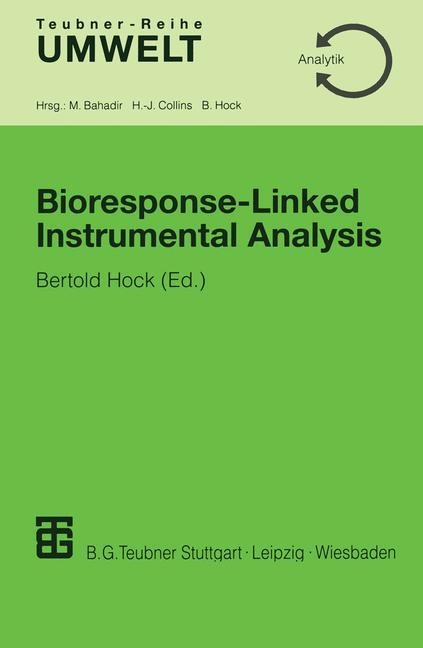 Bioresponse-Linked Instrumental Analysis als Buch