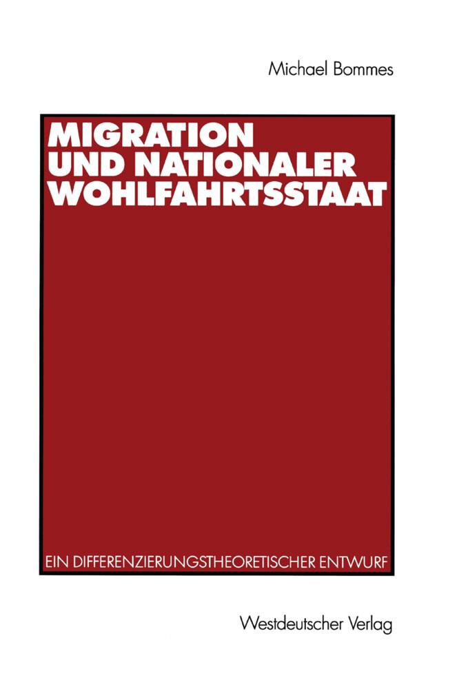Migration und nationaler Wohlfahrtsstaat als Buch