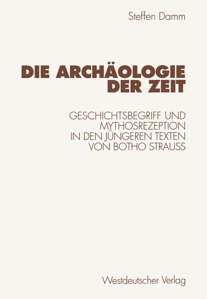 Die Archäologie der Zeit als Buch