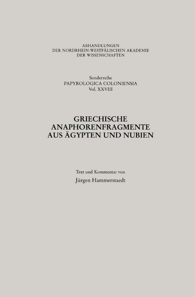 Griechische Anaphorenfragmente aus Ägypten und Nubien als Buch