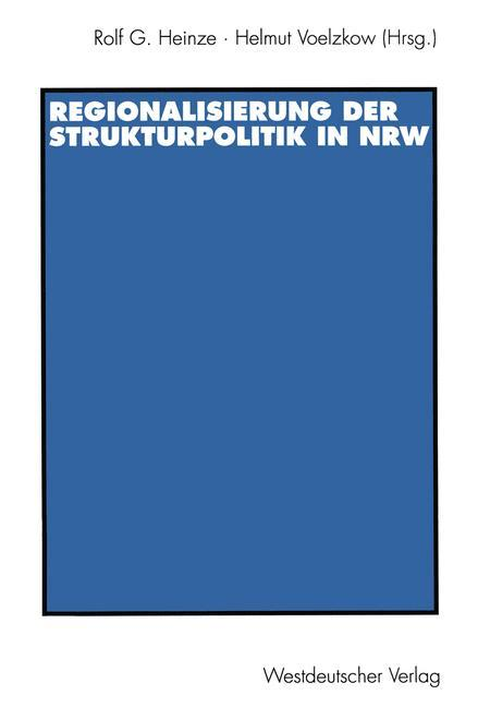 Regionalisierung der Strukturpolitik in Nordrhein-Westfalen als Buch