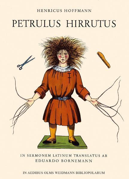 Petrulus Hirrutus. (Der Struwwelpeter) als Buch
