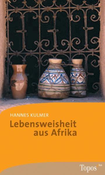 Lebensweisheit aus Afrika als Taschenbuch