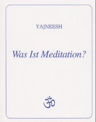 Was ist Meditation? als Buch