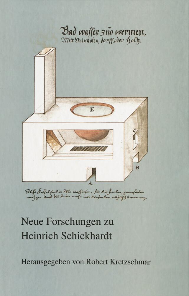 Neue Forschungen zu Heinrich Schickhardt als Buch