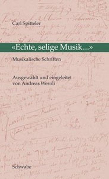 ' Echte, selige Musik ...' als Buch