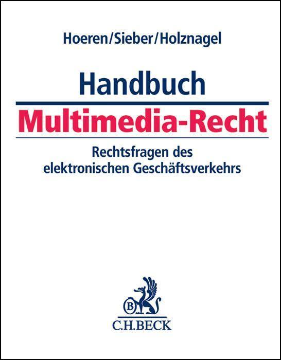 Handbuch Multimedia Recht (mit Fortsetzungsnotierung). Inkl. 42. Ergänzungslieferung als Buch