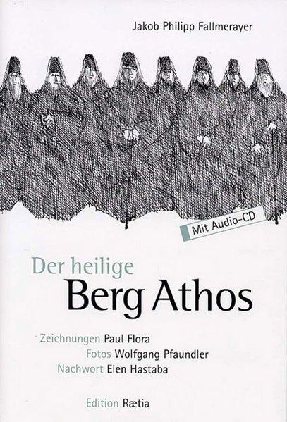 Der heilige Berg Athos als Buch