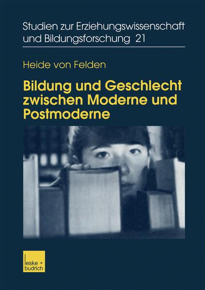 Bildung und Geschlecht zwischen Moderne und Postmoderne als Buch