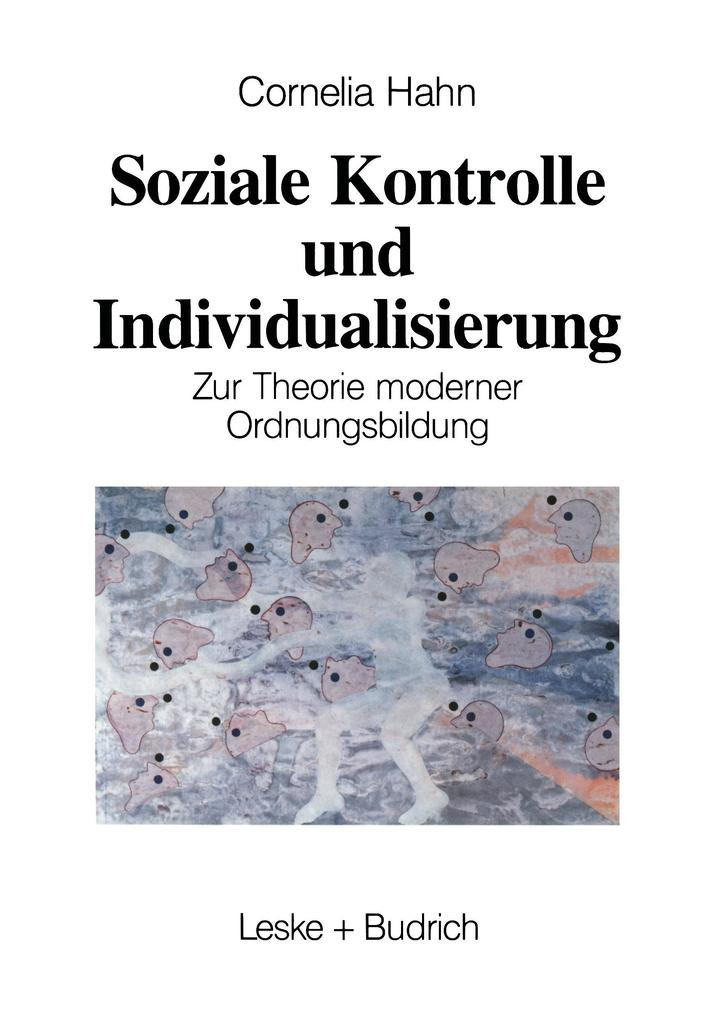 Soziale Kontrolle und Individualisierung als Buch
