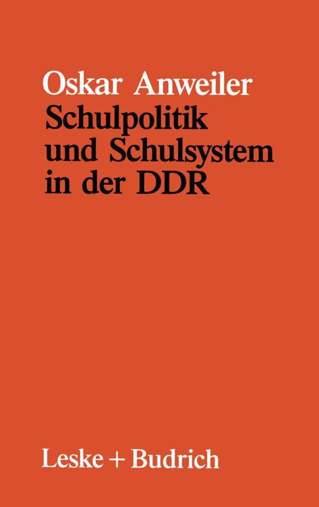 Schulpolitik und Schulsystem in der DDR als Buch