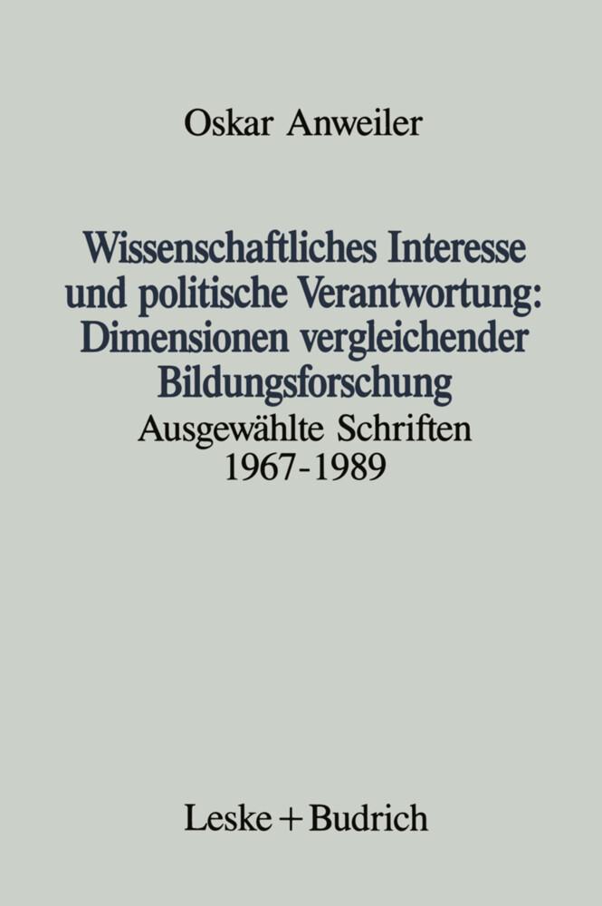 Wissenschaftliches Interesse und politische Verantwortung: Dimensionen vergleichender Bildungsforschung als Buch