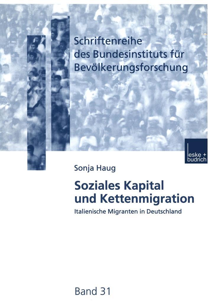 Soziales Kapital und Kettenmigration als Buch