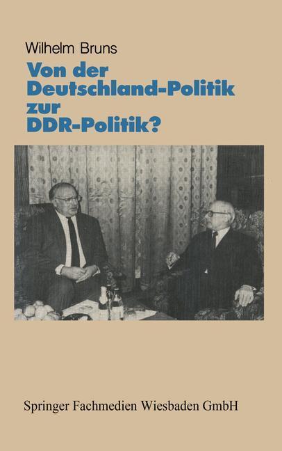 Von der Deutschlandpolitik zur DDR-Politik? als Buch
