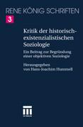 Kritik der historischexistenzialistischen Soziologie