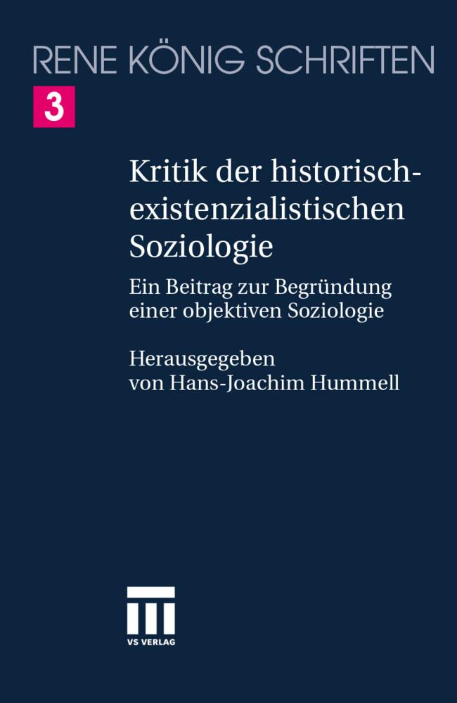 Kritik der historischexistenzialistischen Soziologie als Buch