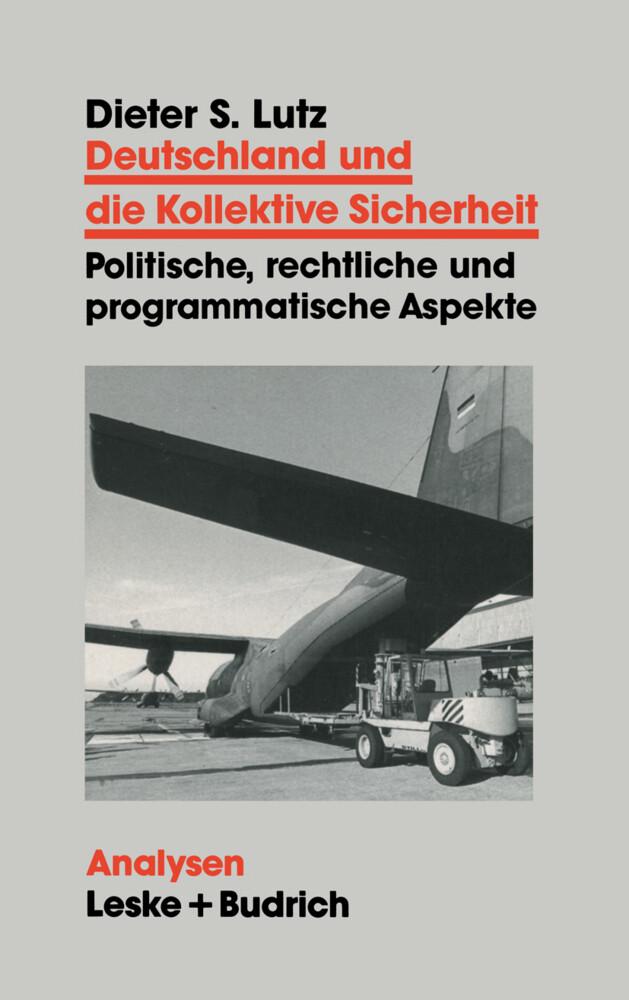Deutschland und die Kollektive Sicherheit als Buch