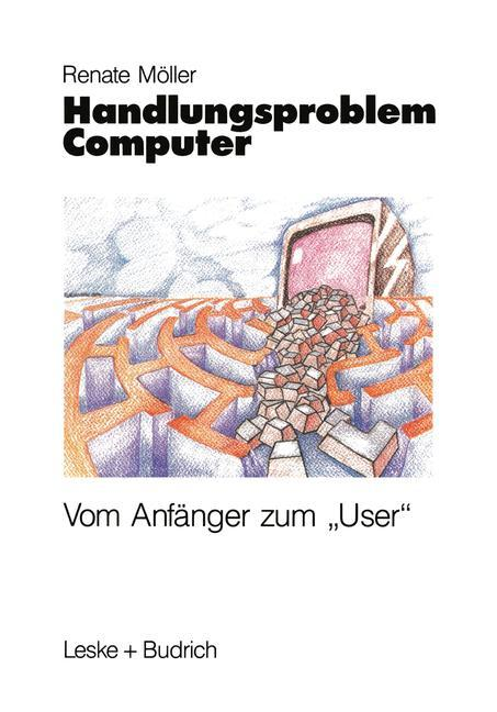 Handlungsproblem Computer als Buch