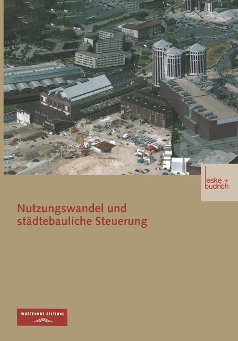 Nutzungswandel und städtebauliche Steuerung als Buch