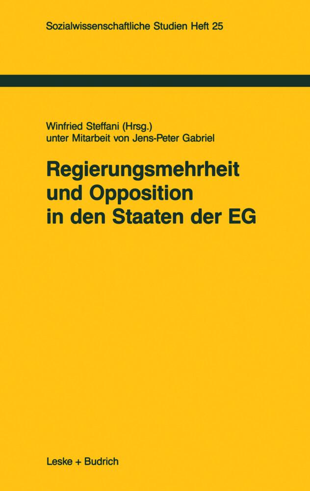 Regierungsmehrheit und Opposition in den Staaten der EG als Buch