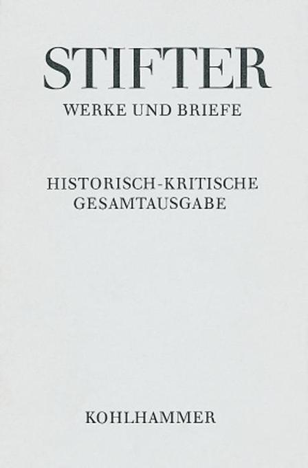 Werke und Briefe II/4. Apparat, Kommentar II. Bunte Steine. Ein Festgeschenk als Buch
