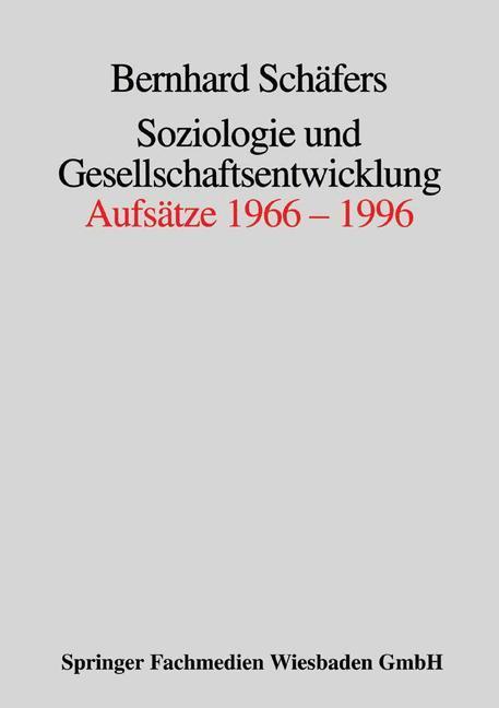 Soziologie und Gesellschaftsentwicklung als Buch