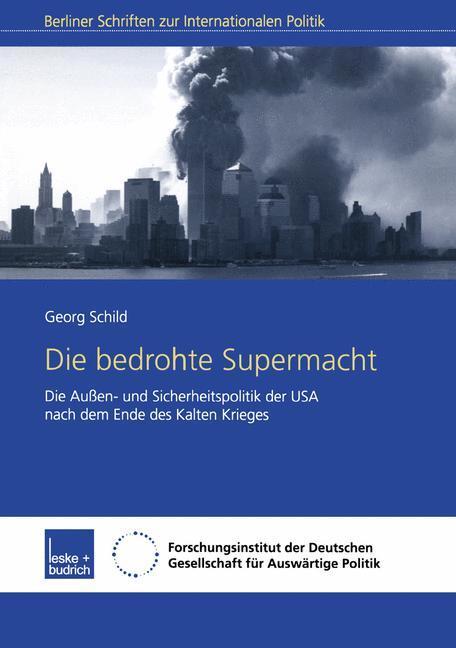 Die bedrohte Supermacht als Buch