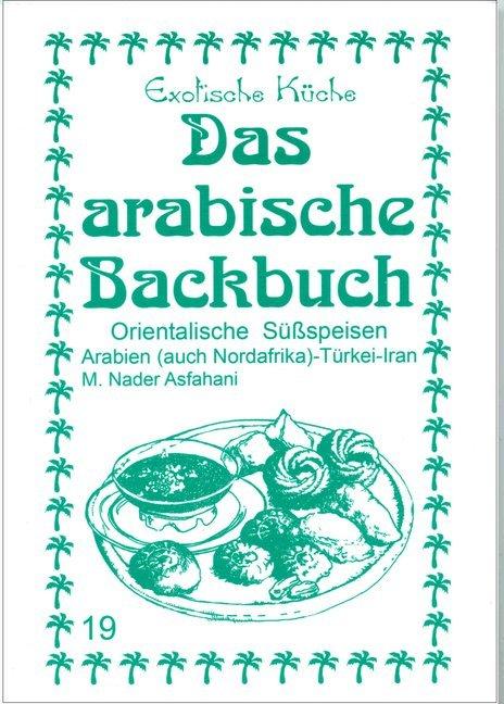 Das arabische Backbuch als Buch