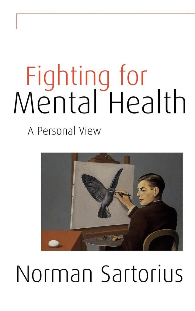 Fighting for Mental Health: A Personal View als Buch