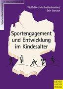 Sportengagement und Entwicklung im Kindesalter