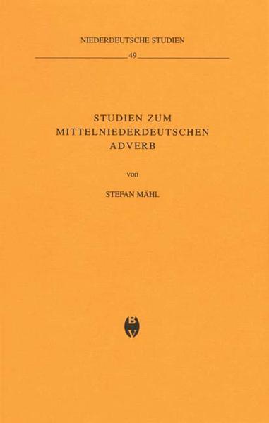 Studien zum mittelniederdeutschen Adverb als Buch