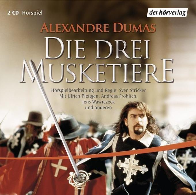 Die drei Musketiere. 2 CDs als Hörbuch