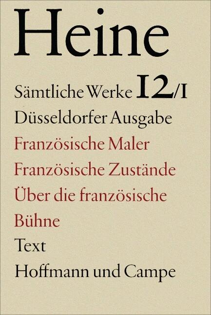Französische Maler. Französische Zustände. Über die französische Bühne. Text als Buch