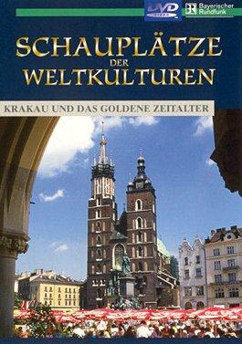 Schauplätze der Weltkulturen - Krakau und das goldene Zeitalter als DVD