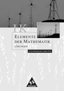 Elemente der Mathematik. Lösungen. LK. Sekundarstufe 2. Allgemeine Ausgabe
