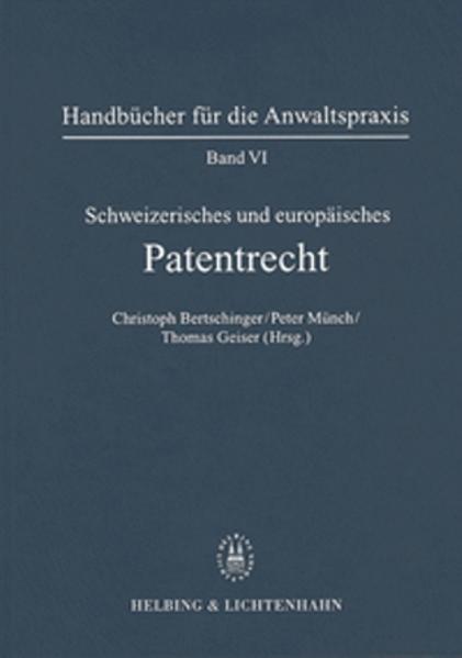 Schweizerisches und europäisches Patentrecht als Buch