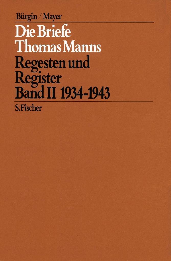 Die Briefe Thomas Manns 2. 1934 - 1943 als Buch