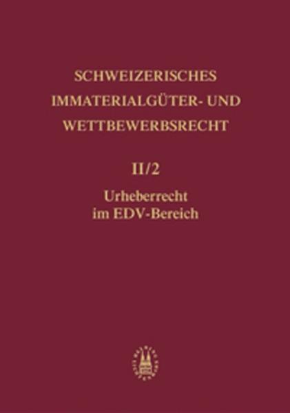 Schweizerisches Immaterialgüter- und Wettbewerbsrecht / Urheberrecht als Buch